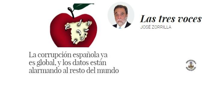 La corrupción española es global, y los datos alarman al resto del mundo.-José Zorrilla/EC-